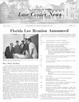 Law Center News - April 1967 by University of Florida Levin College of Law